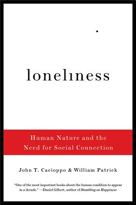 Loneliness By Cacioppo, John T./ Patrick, William